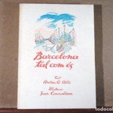 Libros antiguos: BARCELONA TAL COM ES.. Lote 116119107