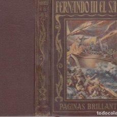 Libros antiguos: FERNANDO III EL SANTO PAGINAS BRILLANTES ARALUCE PRIMERA EDICIÓN 1936. Lote 116122315