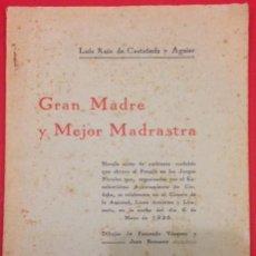 Libri antichi: CASTAÑEDA, GRAN MADRE MEJOR MADRASTRA 1928 A JOSE MARIA REY. Lote 116163199