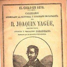 Libros antiguos: ALMANAQUE ZARAGOZANO DE 1876 A 1892 CON CRÓNICAS MANUSCRITAS DE JOAN SOLER CUSÍ. Lote 116163939