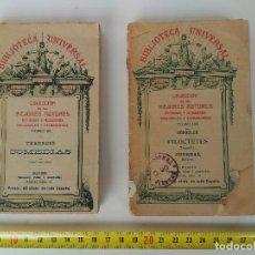 Libros antiguos: LOTE DE 2 LIBROS BIBLIOTECA UNIVERSAL COLECCIÓN DE LOS MEJORES AUTORES. Lote 130242870