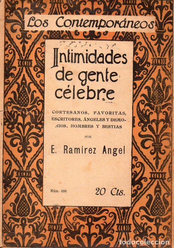 RAMÍREZ ÁNGEL : INTIMIDADES DE GENTE CÉLEBRE (LOS CONTEMPORÁNEOS, 1922) CORTESANOS, FAVORITAS... (Libros Antiguos, Raros y Curiosos - Historia - Otros)