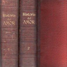Libros antiguos: AMANCIO PERATONER : HISTORIA DEL AMOR - DOS TOMOS (PONS, 1875) CROMOLITOGRAFÍAS DE EUSEBIO PLANAS. Lote 116247111
