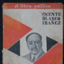 Libros antiguos: HISTORIA DE LA REVOLUCION ESPAÑOLA - BLASCO IBAÑEZ - TOMO II - 1930 - COSMOPOLIS. Lote 116247215