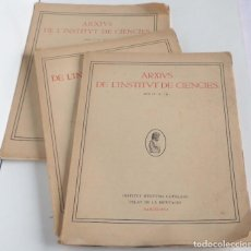 Libros antiguos: ARXIUS DE L'INSTITUT DE CIÈNCIES – 1917 I 1918, 3 VOLUMS, ANY IV, N. 4, ANY IV – N. 5, ANY V – 1. Lote 116252771