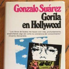 Libros antiguos: GONZALO SUÁREZ: GORILA EN HOLLYWOOD . Lote 116282591