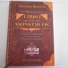 Libros antiguos: LIBRO DE LOS MONSTRUOS-TAPA DURA. Lote 116355387