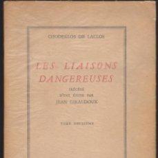 Libros antiguos: CHODERLOS DE LACLOS - LES LIAISONS DANGEREUSES - TOME DEUXIÈME - STENDHAL ET COMPAGNIE 1932. Lote 116393671