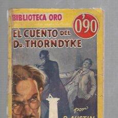 Libros antiguos: BILIOTECA ORO. EL CUENTO DEL DR. THORNDYKE. AUSTIN FREEMAN. Nº III - 33. AÑO II. Lote 116443359