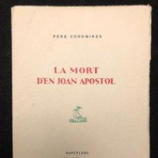 Libros antiguos: PERE COROMINES. LA MORT D´EN JOAN APOSTOL. 1928. Lote 116452799