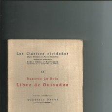 Libros antiguos: RUPERTO DE NOLA - LIBRO DE GUISADOS. EDICIÓN Y ESTUDIO POR DIONISIO PÉREZ POST-THEBUSSEM. 1929. Lote 116484099