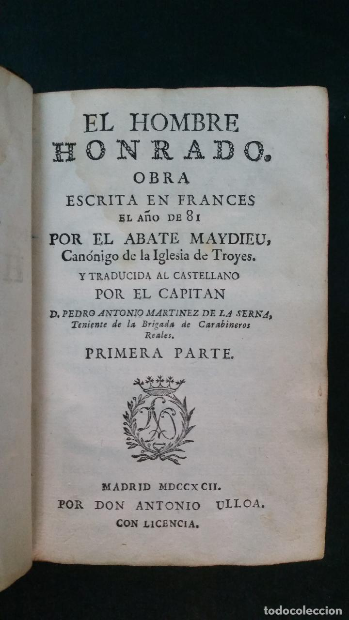 Libros antiguos: 1792 - MAYDIEU - EL HOMBRE HONRADO - 2 TOMOS, COMPLETO - Foto 3 - 116507839