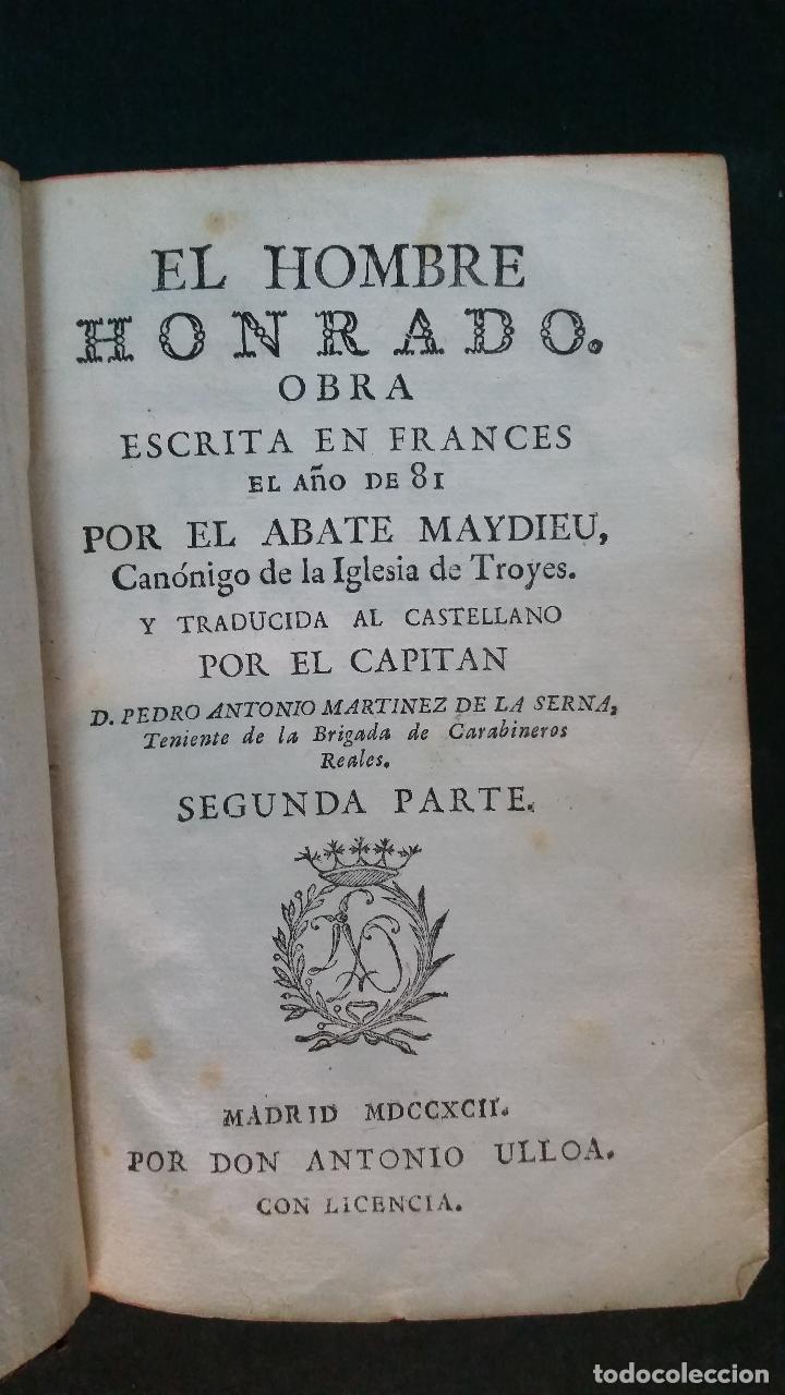 Libros antiguos: 1792 - MAYDIEU - EL HOMBRE HONRADO - 2 TOMOS, COMPLETO - Foto 7 - 116507839