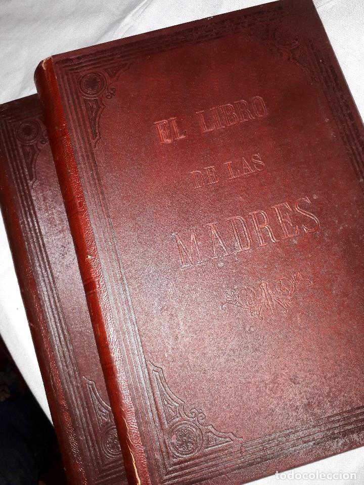 EL LIBRO DE LAS MADRES. 2 TOMOS (Libros Antiguos, Raros y Curiosos - Pensamiento - Otros)