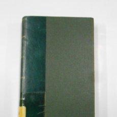 Libros antiguos: LA RECONQUISTA A TRAVÉS DEL ALMA FRANCESA. FRANCISCO M. MELGAR. BLOUD Y GAY EDITORES. TDK148. Lote 116521967