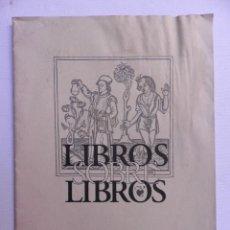 Libros antiguos: LIBROS SOBRE LIBROS .OLLERO Y RAMOS. CATÁLOGO 2001. Lote 116525223