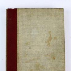 Livres anciens: L-3659 ESPAÑA EN LLAMAS 1936 . POR BERNARDO GIL MUGARZA, EDITORIAL ACERVO.. Lote 116529963