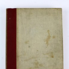 Libri antichi: L-3659 ESPAÑA EN LLAMAS 1936 . POR BERNARDO GIL MUGARZA, EDITORIAL ACERVO.. Lote 116529963