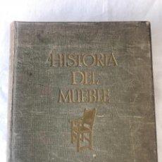 Libros antiguos: HISTORIA DEL MUEBLE DESDE LA ANTIGÜEDAD HASTA MEDIADOS SIGLO XIX HERMANN SCHMITZ GUSTAVO GILI 1927.. Lote 116582875