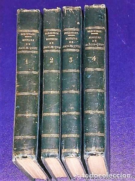 HISTOIRE DU RÈGNE DE L´EMPEREUR CHARLES-.QUINT .(4 TOMOS, 1822) (Libros Antiguos, Raros y Curiosos - Historia - Otros)