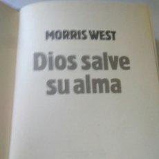 Libros antiguos: DIOS SALVE SU ALMA - MORRIS WEST 1986. Lote 116663739