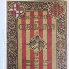 Libros antiguos: HISTORIA DE CATALUNYA 2 TOMOS / ANTONI AULESTIA Y PIJOAN / CENTRE EDITORIAL ARTISTICH DE MIQUEL SEGU. Lote 116678611