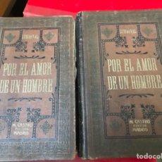 Libros antiguos: POR EL AMOR DE UN HOMBRE , LUIS DE VAL. Lote 116808771