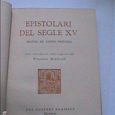Libros antiguos: EPISTOLARI DEL SEGLE XV. 1926. FRANCESC MARTORELL. BARCELONA.. Lote 116910419