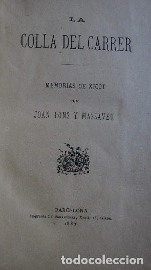 Libros antiguos: LA COLLA DEL CARRER - JOAN PONS MASSAVEU - CON DEDICATORIA AUTOGRAFIADA DEL AUTOR - AÑO 1887 - Foto 2 - 116930839