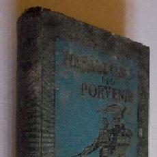 Libros antiguos: HERALDOS DEL PORVENIR - AÑO 1919. Lote 116939567
