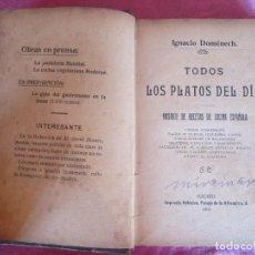 Libros antiguos: TODOS LOS PLATOS DEL DÍA. MOSAICO DE RECETAS DOMÉNECH 1912 RARO. Lote 116994891