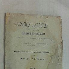 Libros antiguos: CUESTIÓN PALPITANTE. CUBA,PUERTO RICO. RICARDO BECERRA. CARACAS 1898. RARÍSIMO.. Lote 117023003