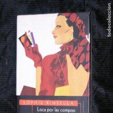 Libros antiguos: F1 LOCA POR LAS COMPRAS SOPHIE KINSELLA . Lote 117058295