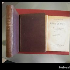 Libros antiguos: DIARIO DE UN TESTIGO DE LA GUERRA DE AFRICA. PEDRO ANTONIO DE ALARCON. 3 TOMOS. Lote 117058451