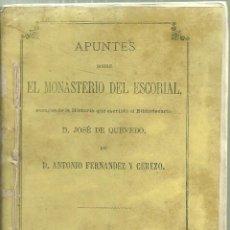 Libros antiguos: 3333.- APUNTES SOBRE EL MONASTERIO DEL ESCORIAL-JOSE DE QUEVEDO-ANTONIO FERNANDEZ-MADRID 1873. Lote 117102555