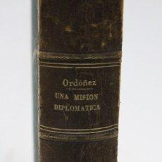 Libros antiguos: UNA MISIÓN DIPLOMÁTICA EN LA INDOCHINA, 1882. Lote 117117331