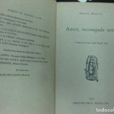 Libros antiguos: MARTIN MAURICE. AMOR, INCONEGUDA TERRA. (TRAD, MIQUEL LLOR) EDICIONS PROA 1936. . Lote 117210967