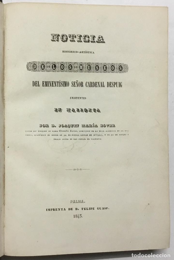 Libros antiguos: NOTICIA DE LOS MUSEOS DEL SEÑOR CARDENAL DESPUIG EXISTENTES EN MALLORCA. - BOVER, Joaquín María. - Foto 3 - 114797999