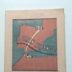 Libros antiguos: EL TREN ESPAÑOL. TALGO A.GOICOECHEA. Lote 117304455