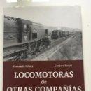 Libros antiguos: LOCOMOTORAS DE OTRAS COMPAÑIAS. Lote 117345787