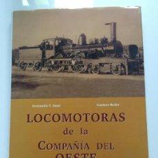 Libros antiguos: LOCOMOTORAS DE LA COMPAÑIA DEL OESTE. Lote 117347539