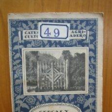 Libros antiguos: CATECISMO DEL AGRICULTOR Y GANADERO. CALPE.CERCAS Y CERRAMIENTOS. Lote 117423959