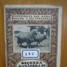 Libros antiguos: CATECISMO DEL AGRICULTOR Y GANADERO. CALPE. RIQUEZA GANADERA DE ESPAÑA. Lote 117424263