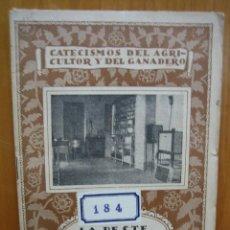 Libros antiguos: CATECISMO DEL AGRICULTOR Y GANADERO. CALPE. LA PRESTE PORCINA. Lote 117424487