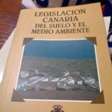 Libros antiguos: LEGISLACIÓN CANARIA DEL SUELO Y EL MEDIO AMBIENTE 1995. Lote 117481731