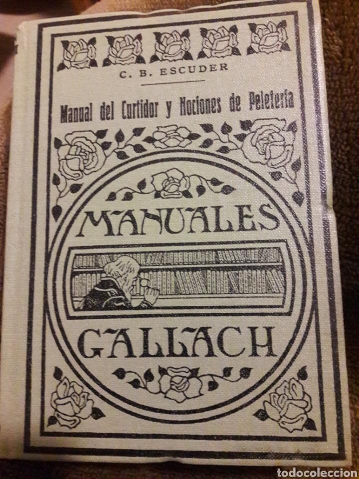 MANUAL DEL SURTIDOR Y NOCIONES DE PELETERIA. MANUALES GALLACH 1935 (Libros Antiguos, Raros y Curiosos - Ciencias, Manuales y Oficios - Otros)