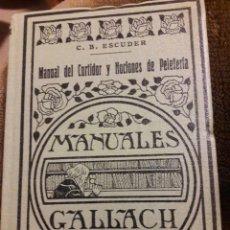 Libros antiguos: MANUAL DEL SURTIDOR Y NOCIONES DE PELETERIA. MANUALES GALLACH 1935. Lote 117483895