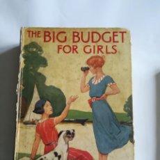 Libros antiguos: THE BIG BUDGET FOR GIRLS, EN INGLÉS, 1931, LIBRO DE CUENTOS JUVENILES. Lote 117570155