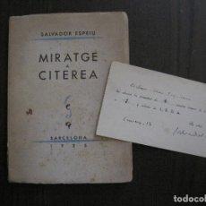 Libros antiguos: SALVADOR ESPRIU-MIRATGE A CITEREA-AMB PAPER SUSCRIPCIO LEDA SIGNAT PER ESPRIU-VEURE FOTOS-(V-10.000). Lote 117571447