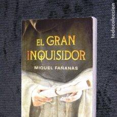 Libros antiguos: F1 EL GRAN INQUISIDOR MIQUEL FAIANAS . Lote 117607887